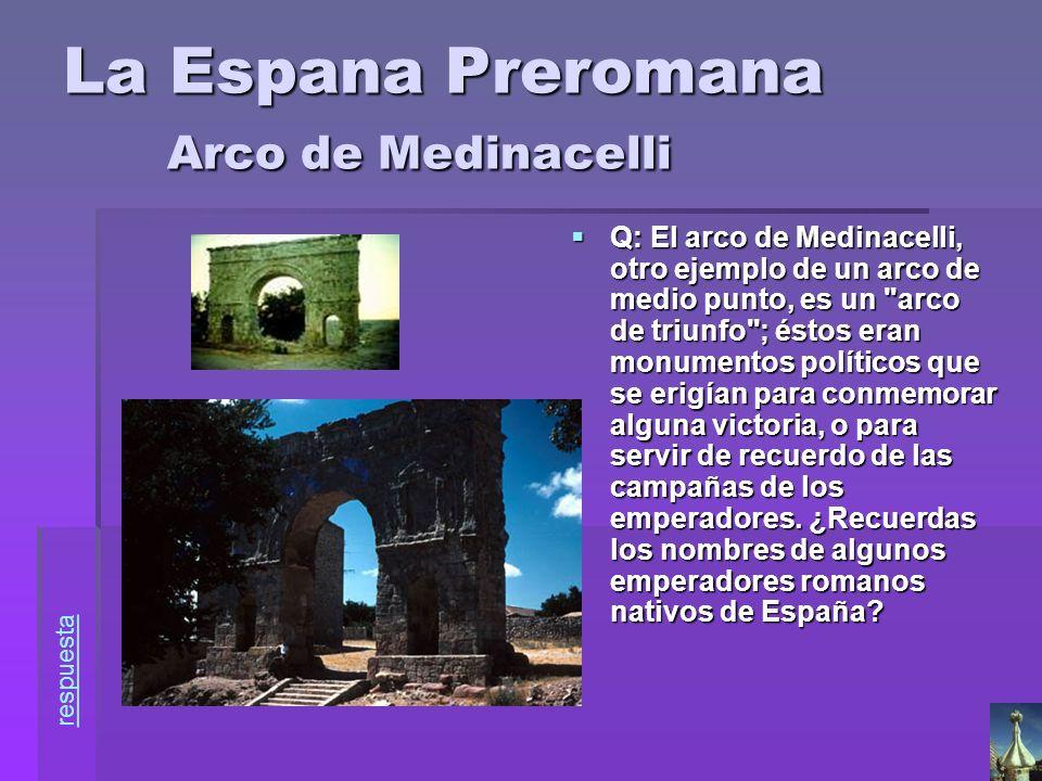 La Espana Preromana Arco de Medinacelli