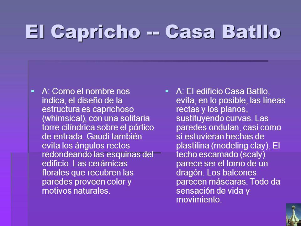 El Capricho -- Casa Batllo