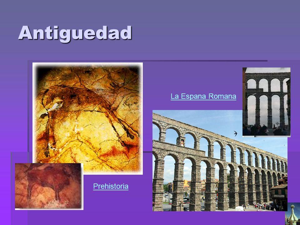 Antiguedad La Espana Romana Prehistoria