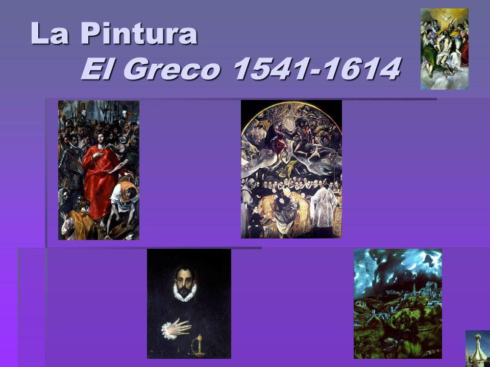La Pintura El Greco 1541-1614