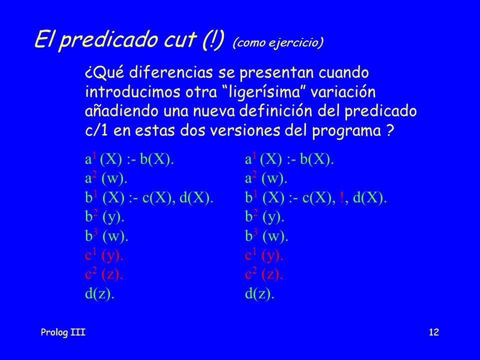 El predicado cut (!) (como ejercicio)