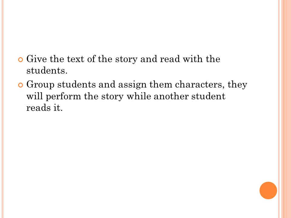 Give the text of the story and read with the students.