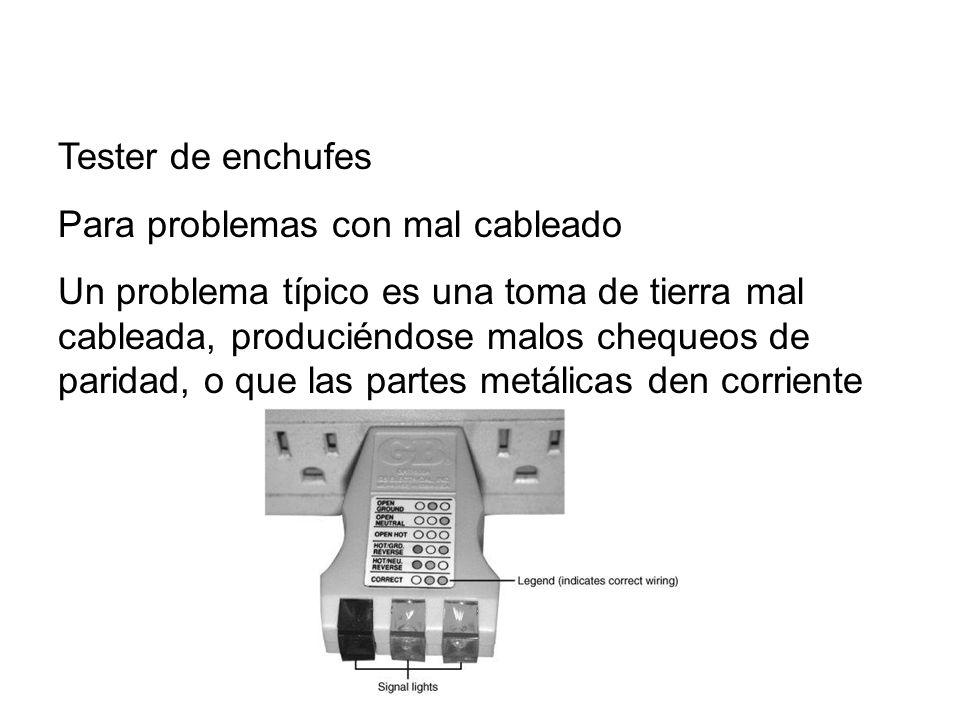 Tester de enchufes Para problemas con mal cableado.