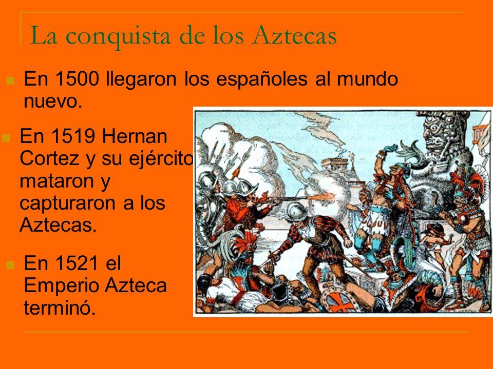 La conquista de los Aztecas