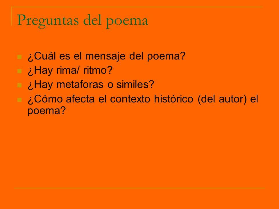 Preguntas del poema ¿Cuál es el mensaje del poema ¿Hay rima/ ritmo