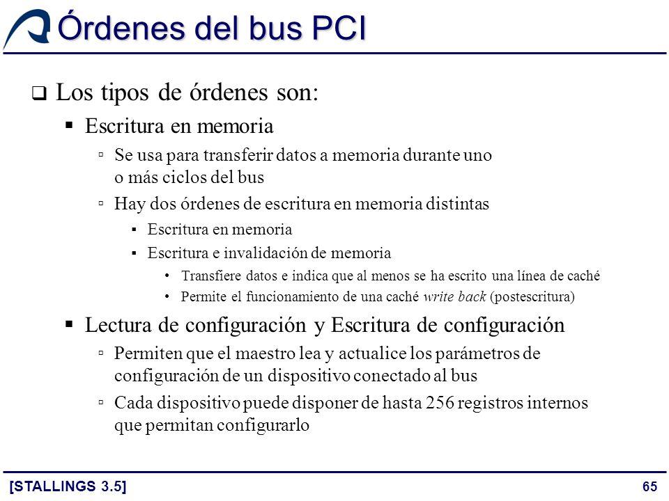 Órdenes del bus PCI Los tipos de órdenes son: Escritura en memoria