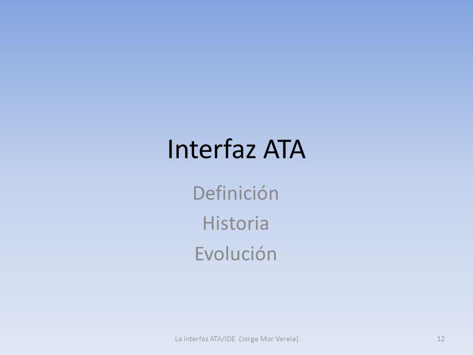 Definición Historia Evolución