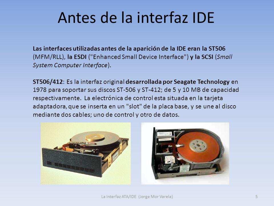 Antes de la interfaz IDE