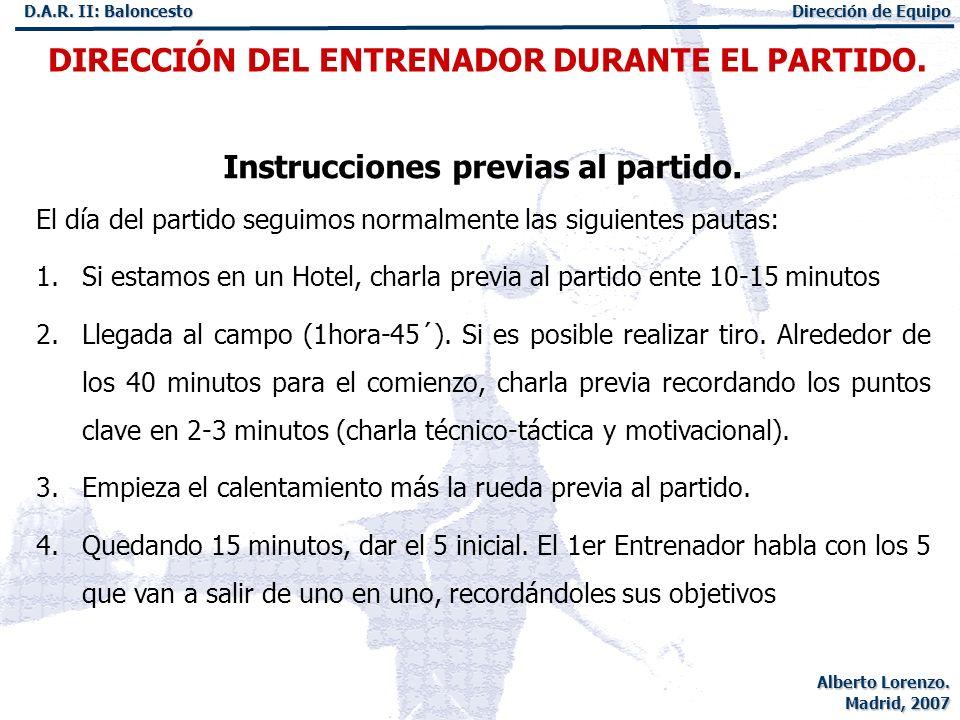 Instrucciones previas al partido.