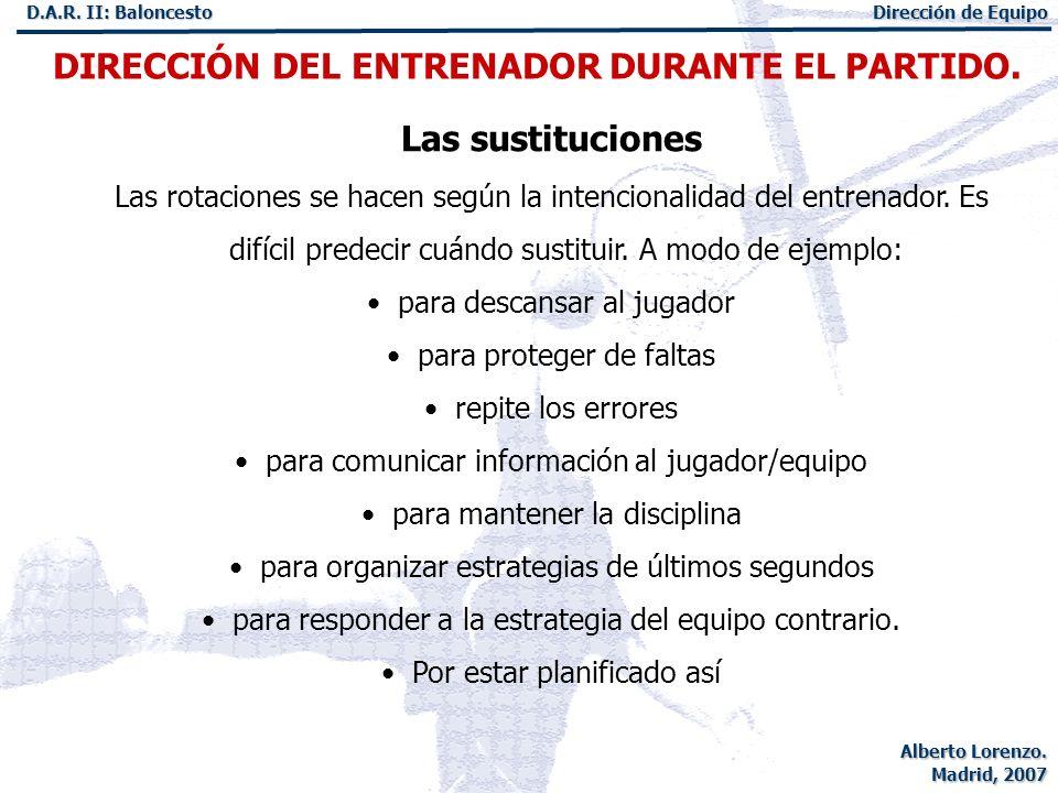 DIRECCIÓN DEL ENTRENADOR DURANTE EL PARTIDO.