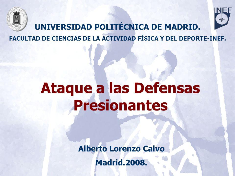 Ataque a las Defensas Presionantes