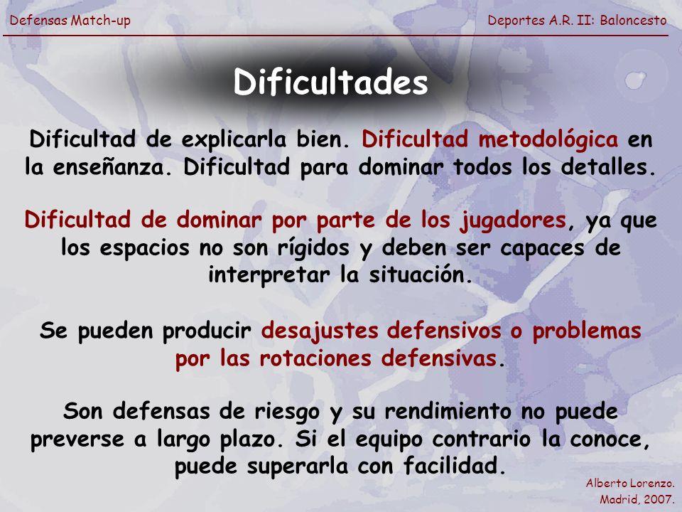 Dificultades Dificultad de explicarla bien. Dificultad metodológica en la enseñanza. Dificultad para dominar todos los detalles.