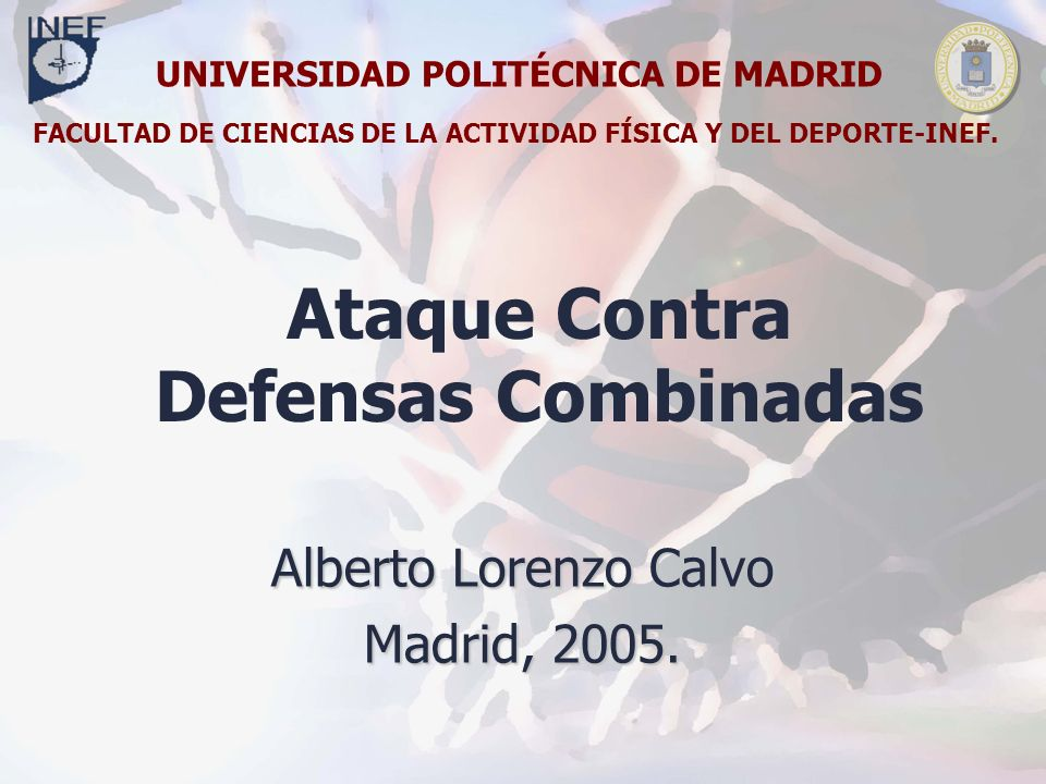 Ataque Contra Defensas Combinadas