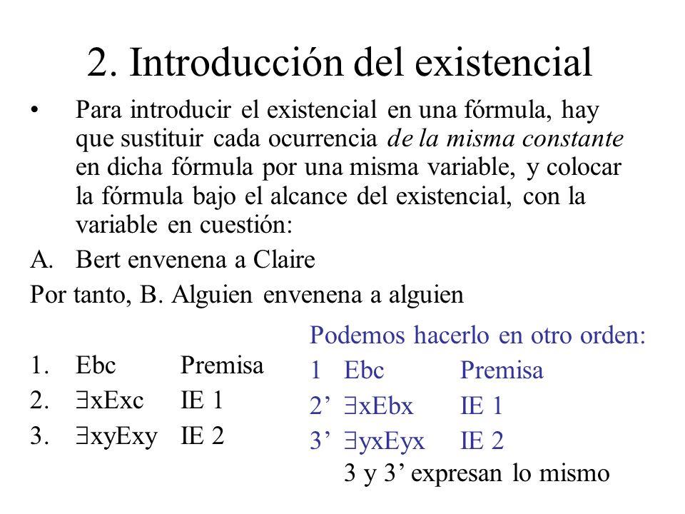 2. Introducción del existencial