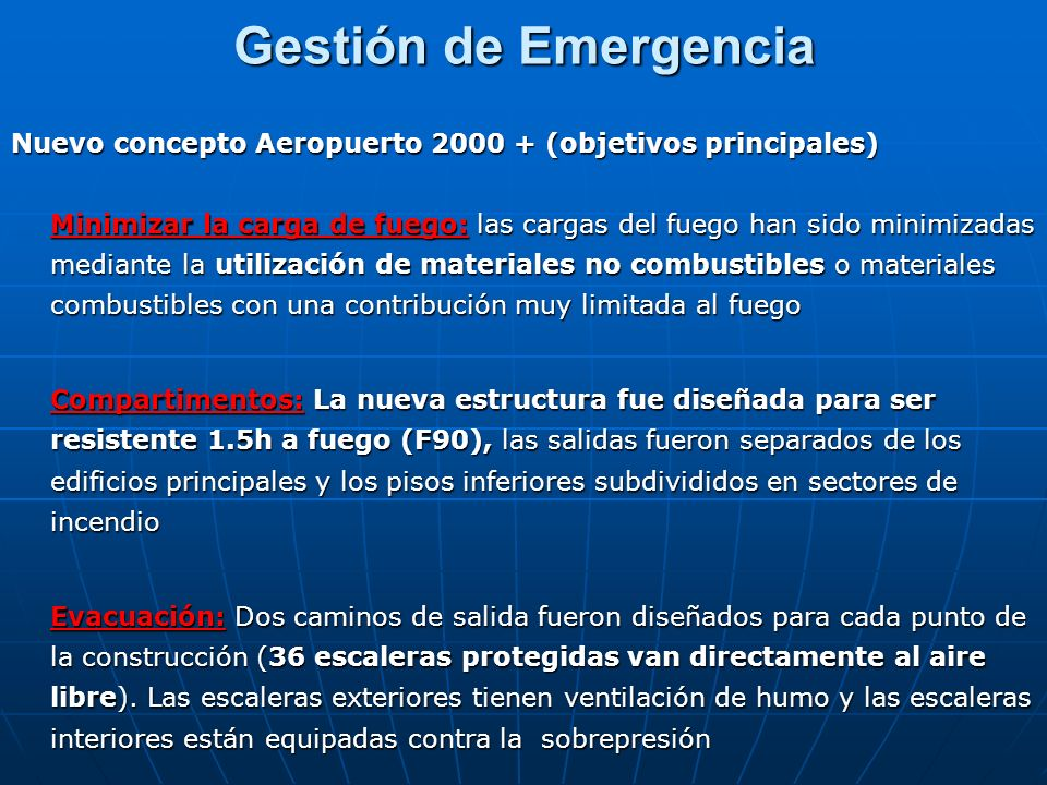 Gestión de EmergenciaNuevo concepto Aeropuerto 2000 + (objetivos principales)