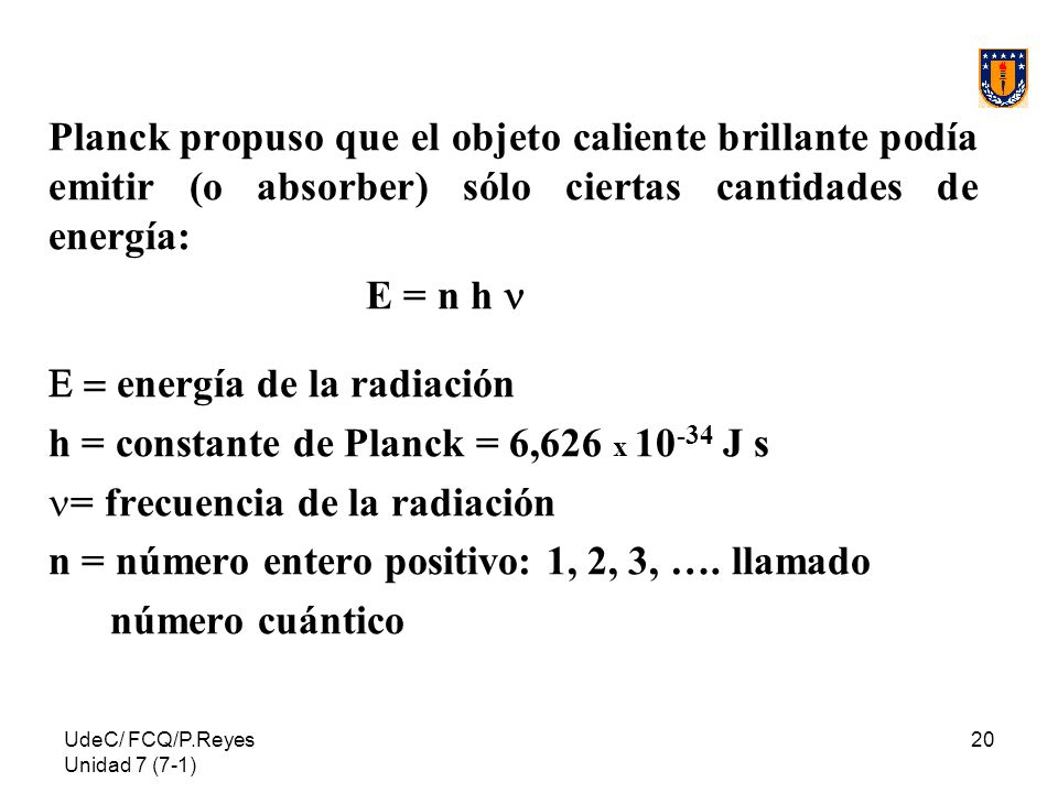 E = energía de la radiación