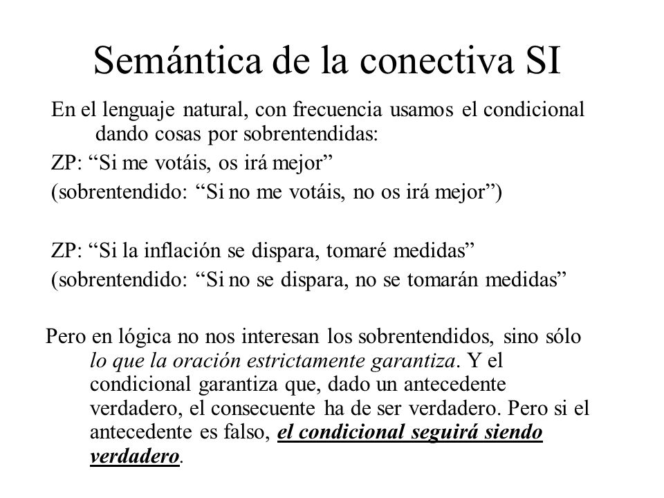 Semántica de la conectiva SI