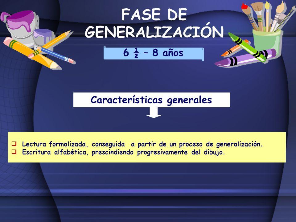 FASE DE GENERALIZACIÓN