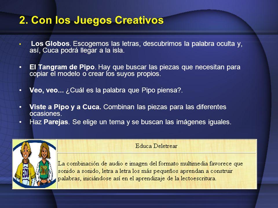 2. Con los Juegos Creativos