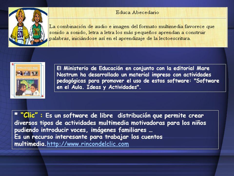 El Ministerio de Educación en conjunto con la editorial Mare Nostrum ha desarrollado un material impreso con actividades pedagógicas para promover el uso de estos software: Software en el Aula. Ideas y Actividades .
