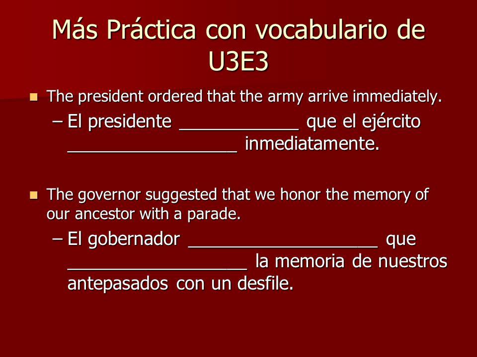 Más Práctica con vocabulario de U3E3
