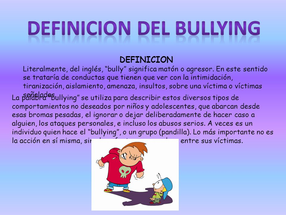 DEFINICION DEL BULLYING