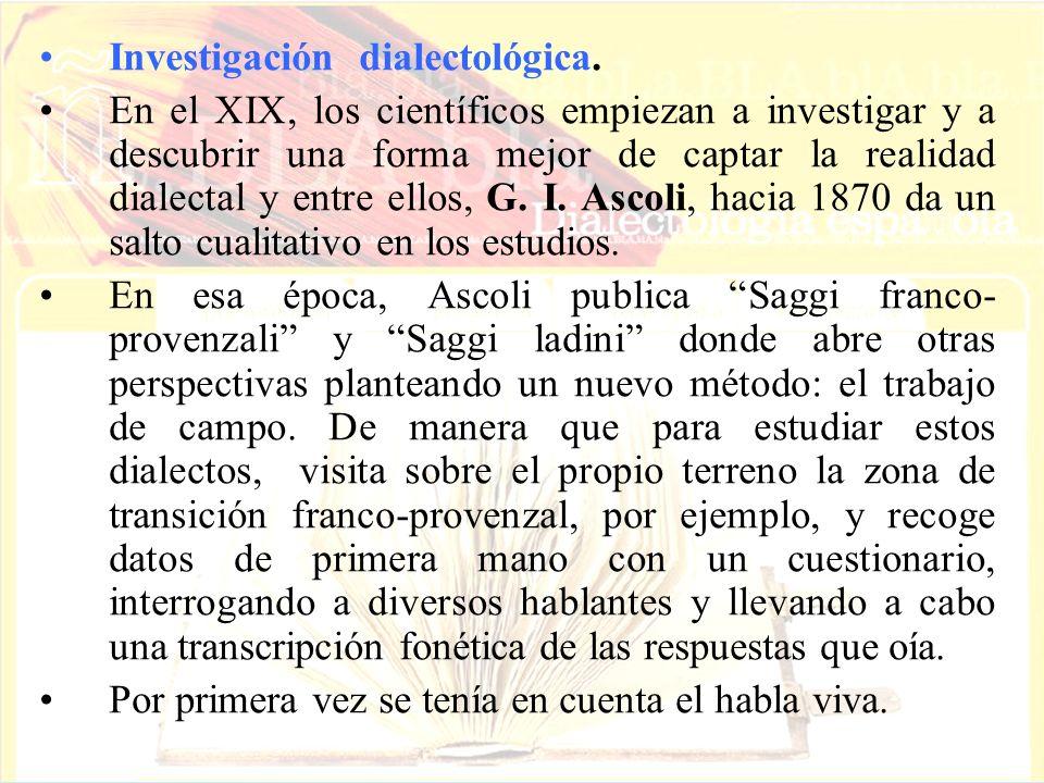 Investigación dialectológica.