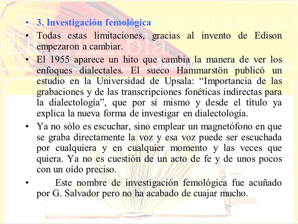 3. Investigación femológica
