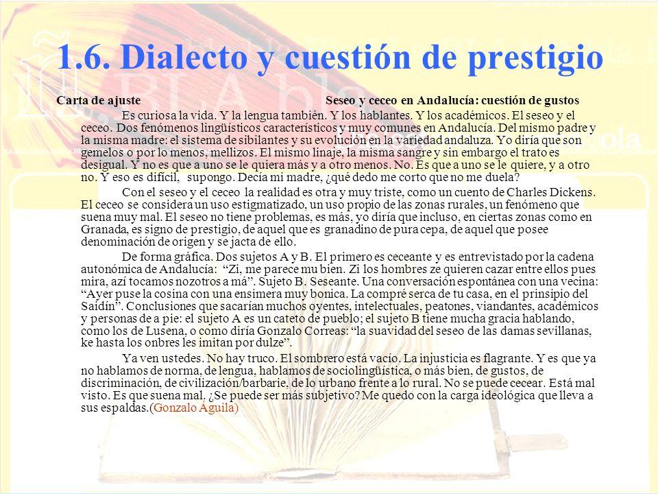 1.6. Dialecto y cuestión de prestigio