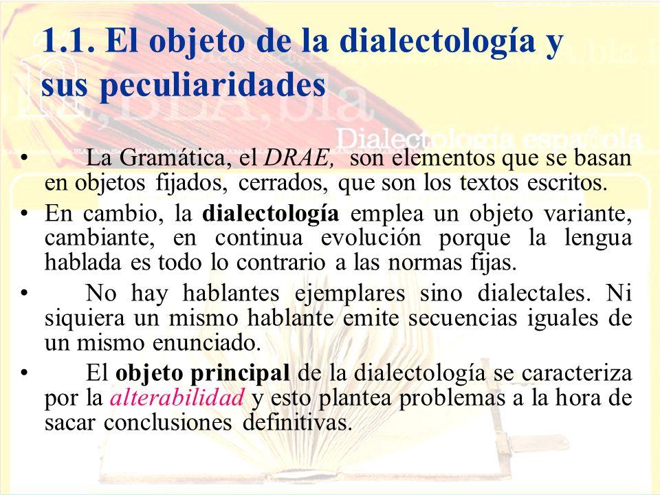 1.1. El objeto de la dialectología y sus peculiaridades