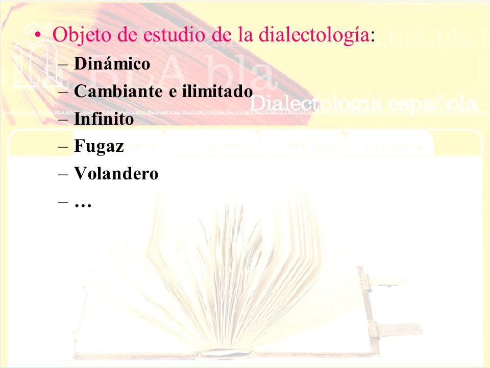 Objeto de estudio de la dialectología:
