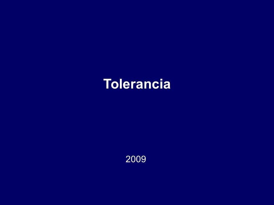 Tolerancia 2009