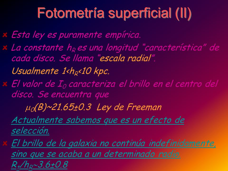 Fotometría superficial (II)