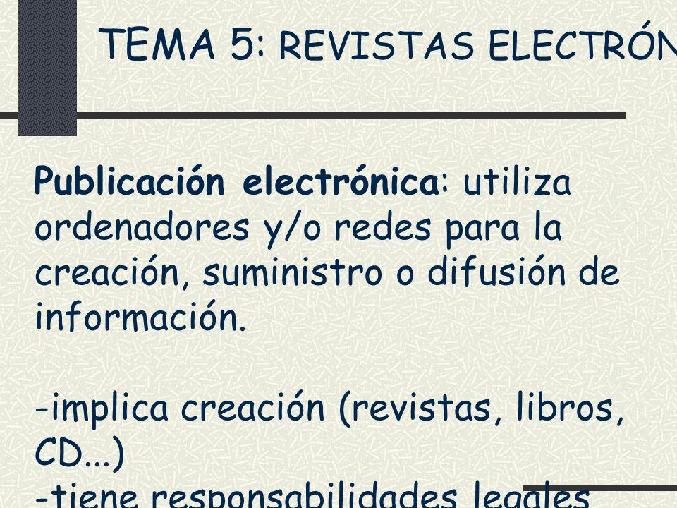 TEMA 5: REVISTAS ELECTRÓNICAS