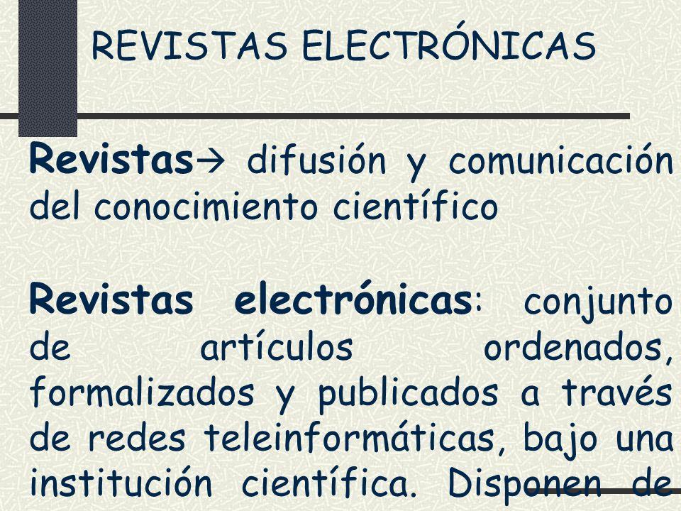 Revistas difusión y comunicación del conocimiento científico