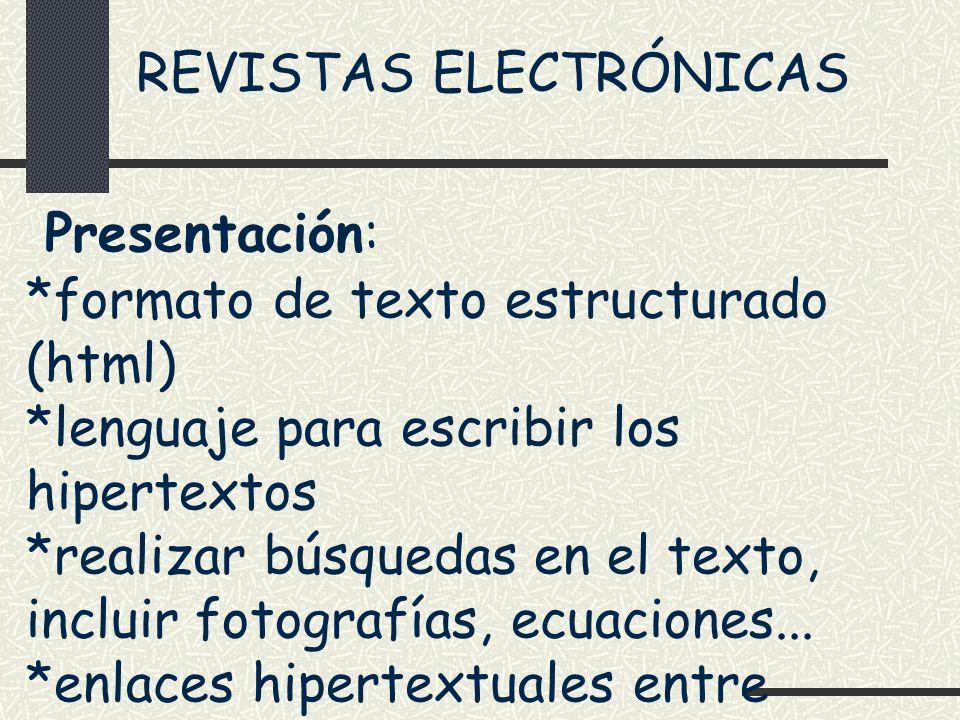 Presentación: REVISTAS ELECTRÓNICAS