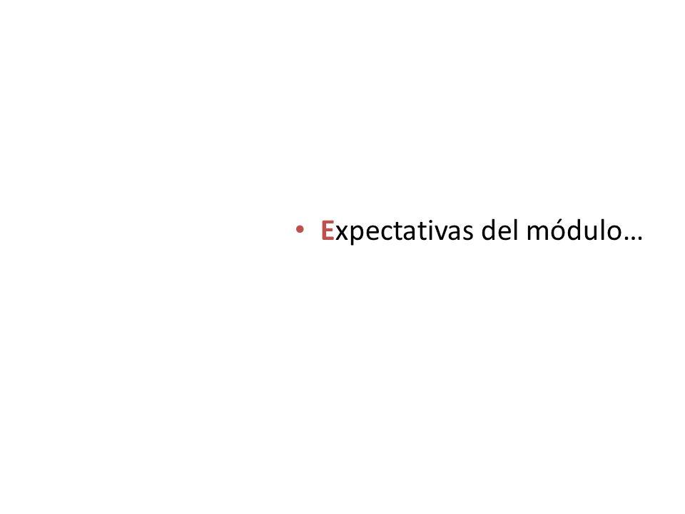 Expectativas del módulo…