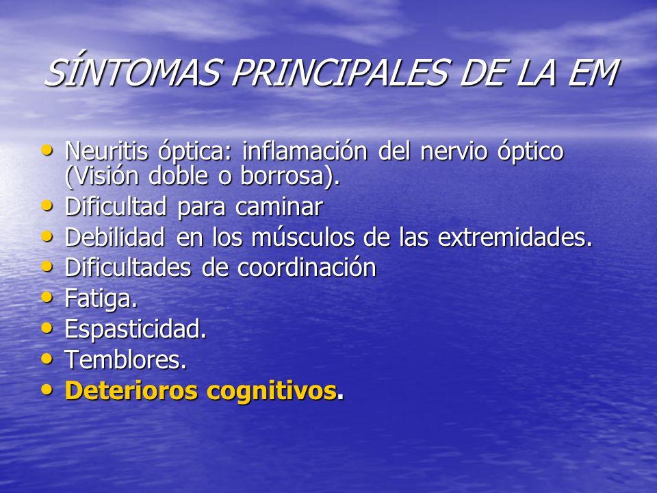 SÍNTOMAS PRINCIPALES DE LA EM