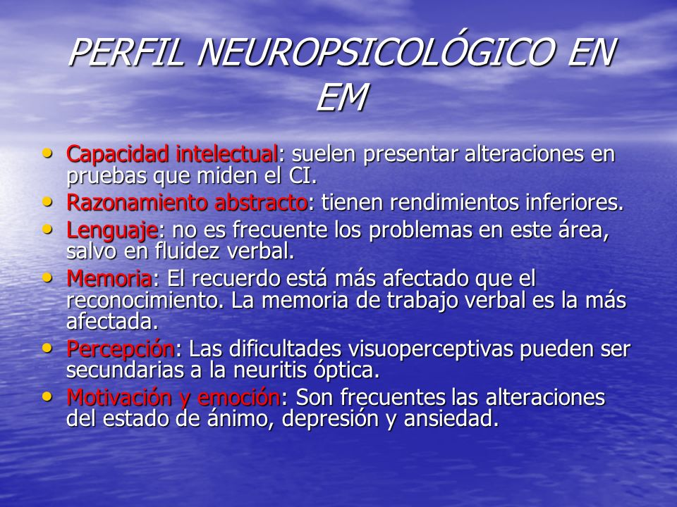 PERFIL NEUROPSICOLÓGICO EN EM
