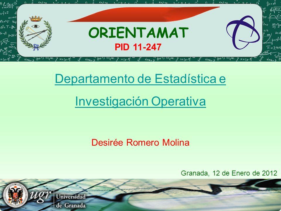 ORIENTAMAT Departamento de Estadística e Investigación Operativa