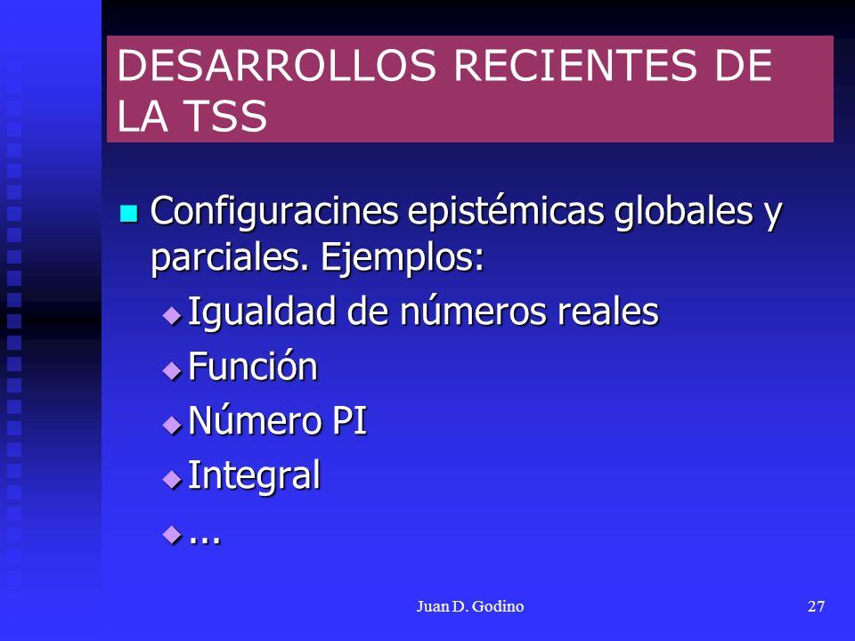 DESARROLLOS RECIENTES DE LA TSS