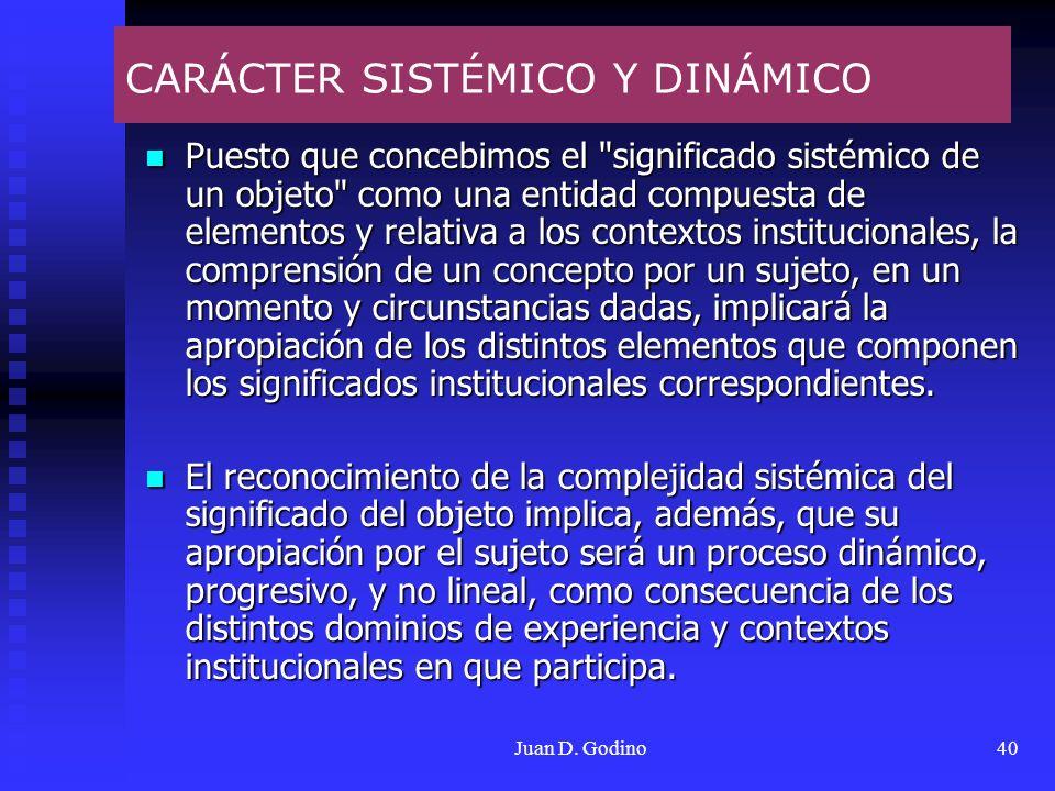 CARÁCTER SISTÉMICO Y DINÁMICO
