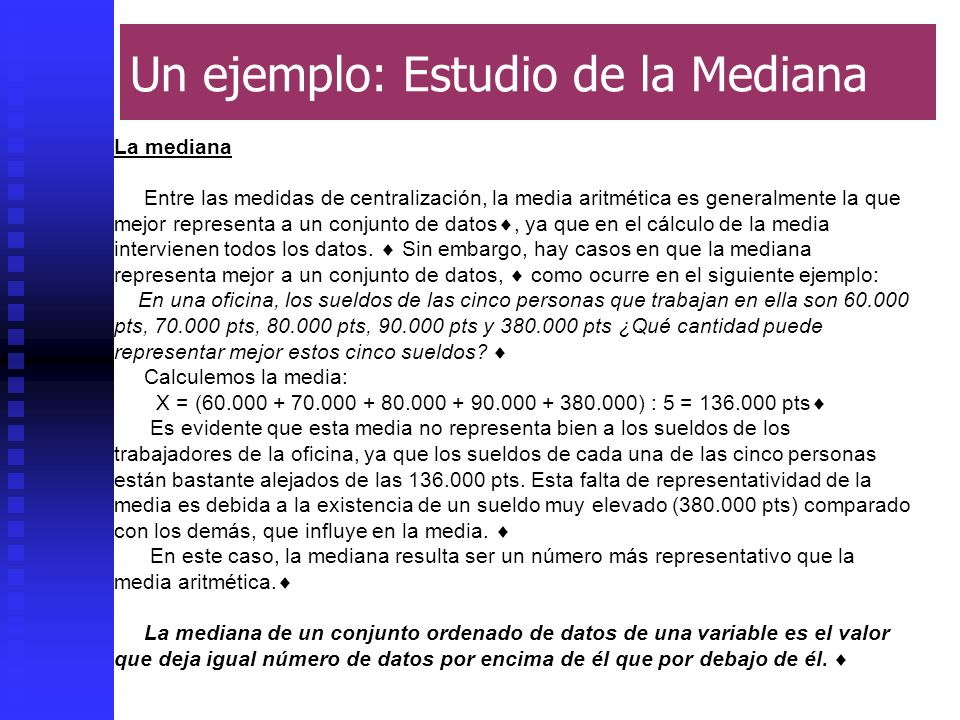 Un ejemplo: Estudio de la Mediana