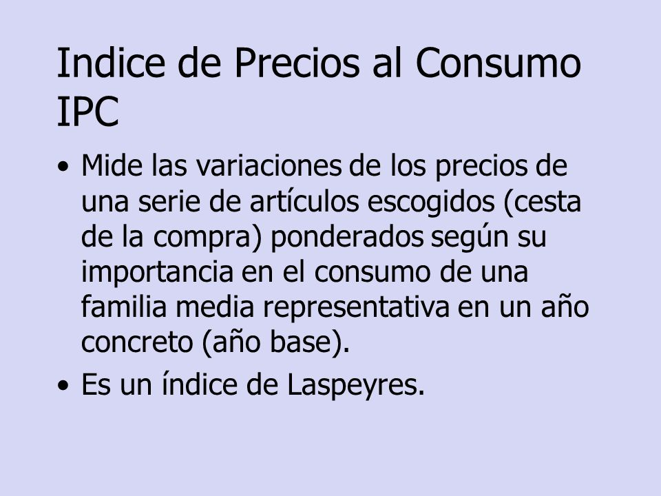 Indice de Precios al Consumo IPC