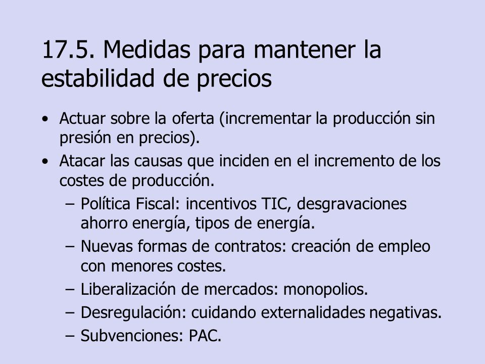 17.5. Medidas para mantener la estabilidad de precios