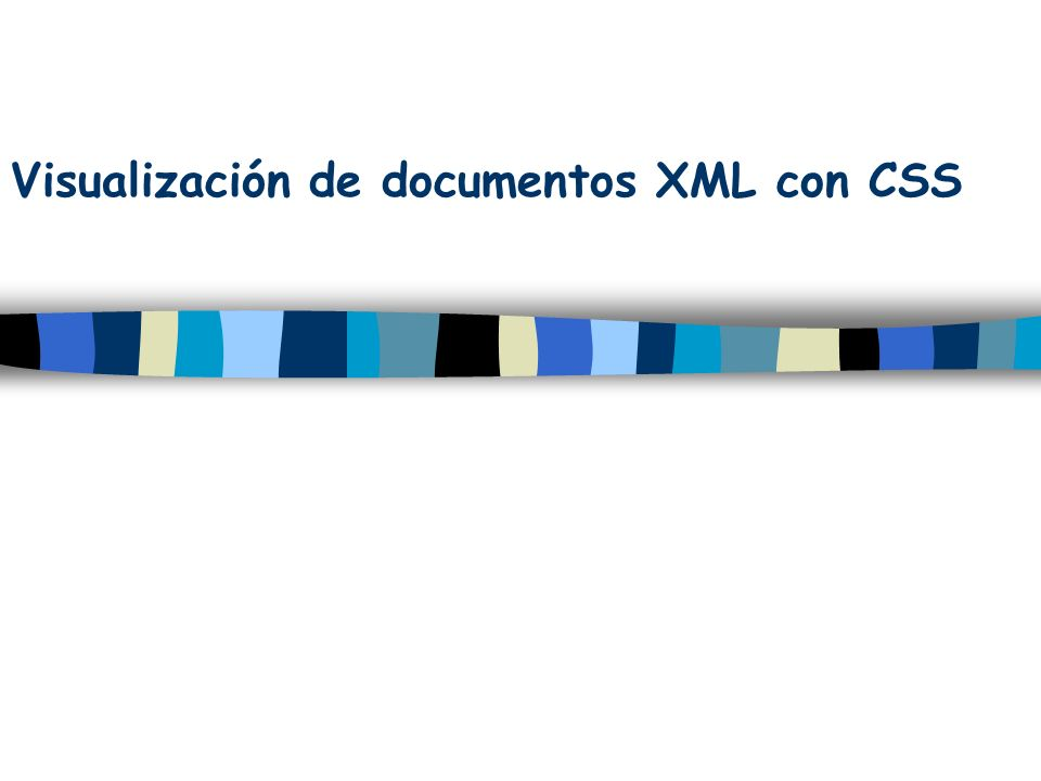 Visualización de documentos XML con CSS