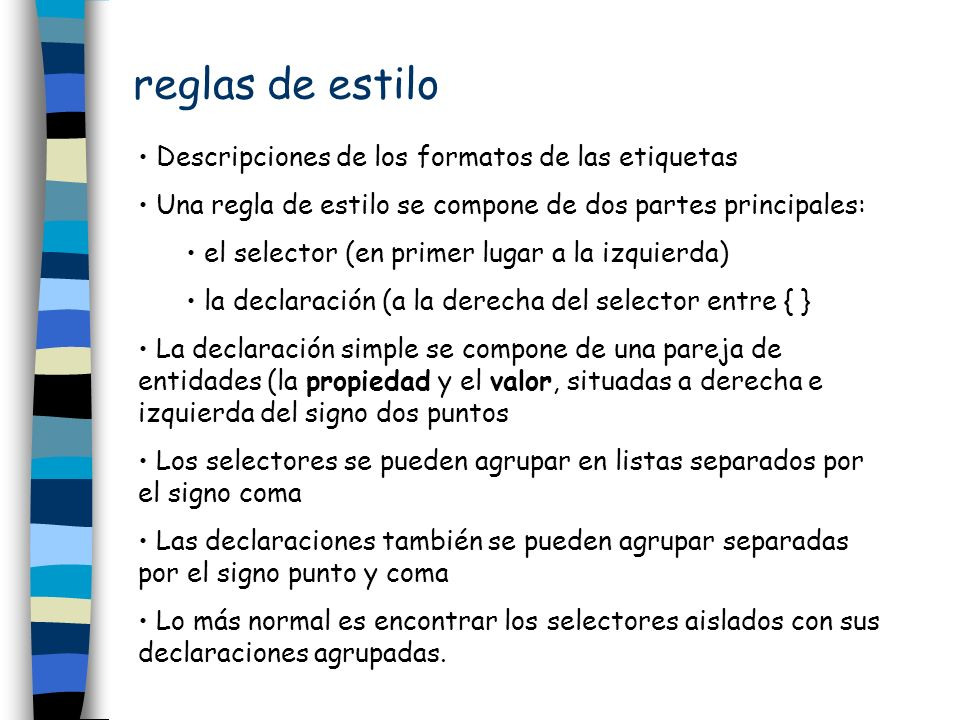 reglas de estilo Descripciones de los formatos de las etiquetas