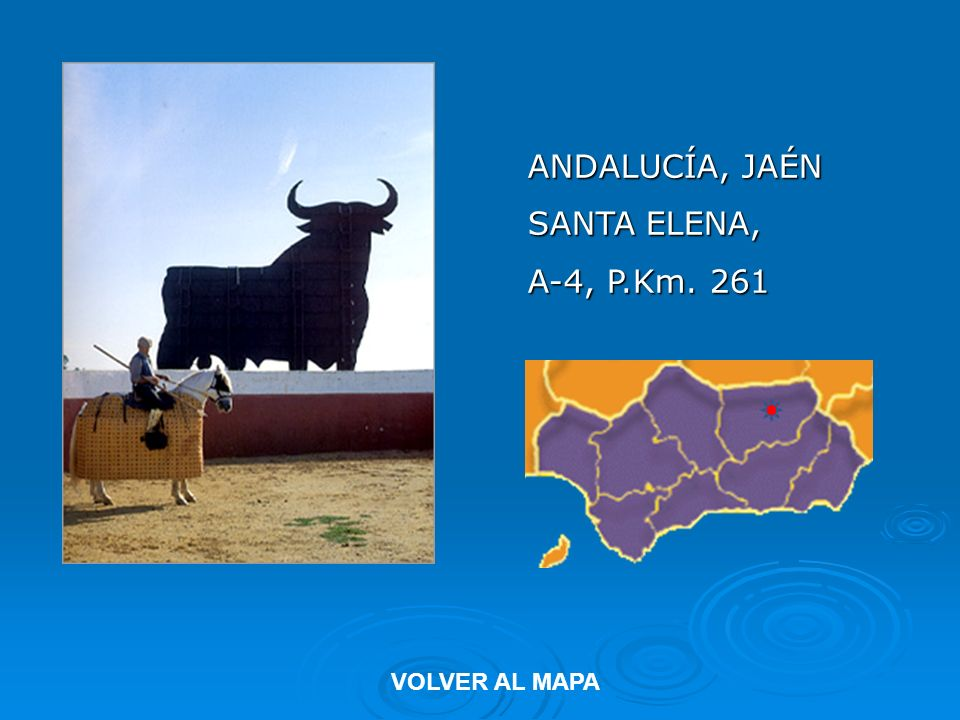 ANDALUCÍA, JAÉN SANTA ELENA, A-4, P.Km. 261 VOLVER AL MAPA