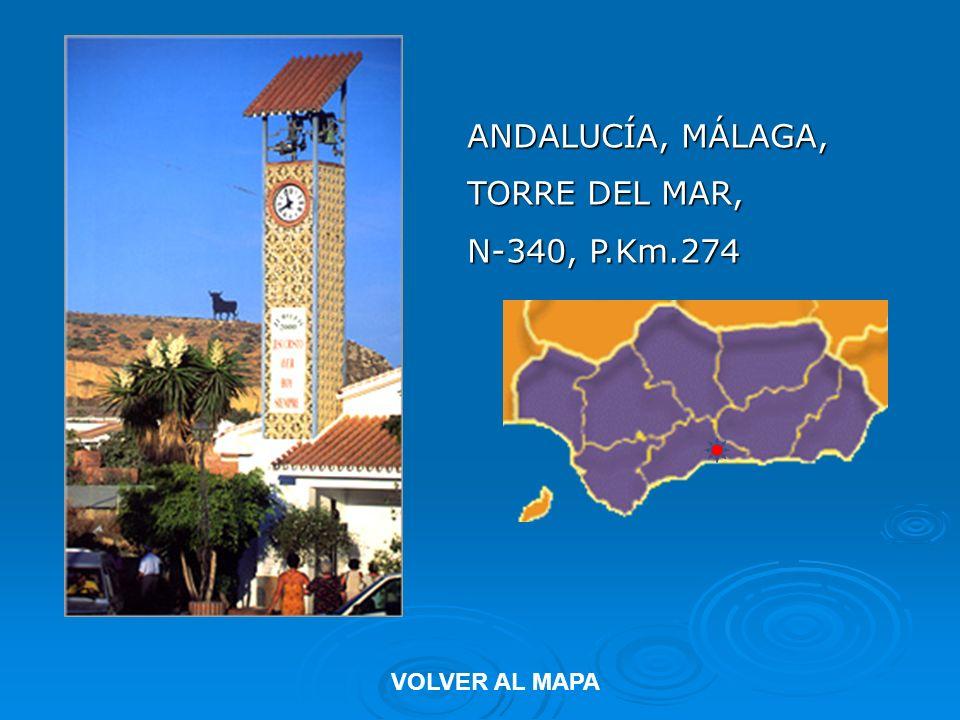 ANDALUCÍA, MÁLAGA, TORRE DEL MAR, N-340, P.Km.274 VOLVER AL MAPA