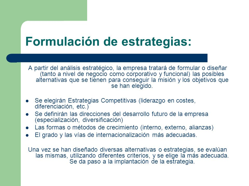 Formulación de estrategias: